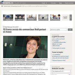 ISS France recrute des commerciaux BtoB partout en France