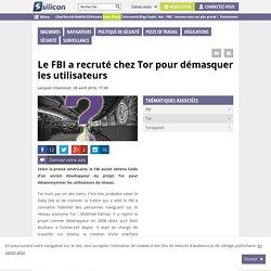 Le FBI a recruté chez Tor pour démasquer les utilisateurs