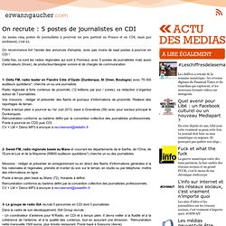On recrute : 5 postes de journalistes en CDI