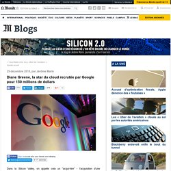 Diane Greene, la star du cloud recrutée par Google pour 150 millions de dollars
