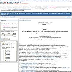 2014-724 du 27 juin 2014 relatif aux conditions de recrutement et d'emploi des accompagnants des élèves en situation de handicap