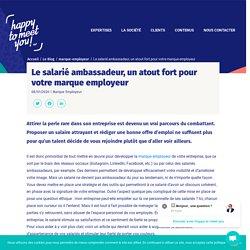 Marque employeur & recrutement : le salarié ambassadeur au service de votre entreprise
