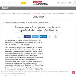 Recrutement - Exemple de compte rendu approfondi d'entretien d'embauche