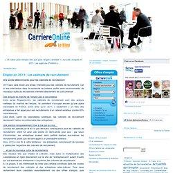 Emploi en 2011: Les cabinets de recrutement