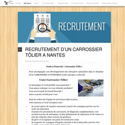 RECRUTEMENT D'UN CARROSSIER TÔLIER A NANTES
