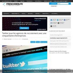 Twitter joue les agences de recrutement avec une cinquantaine d'entreprises
