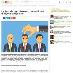 Le test de recrutement, un outil fort d'aide à la décision - Dossier spécial RH