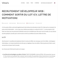 Recrutement développeur web : comment sortir du lot (cv, lettre de motivation)
