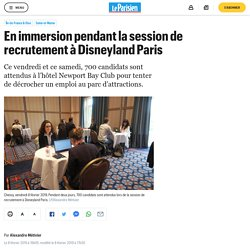 En immersion pendant la session de recrutement à Disneyland Paris