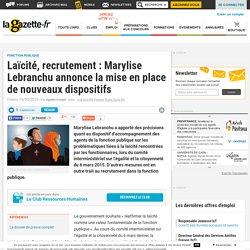 Laïcité, recrutement : Marylise Lebranchu annonce la mise en place de nouveaux dispositifs