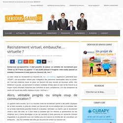 Recrutement virtuel, embauche... virtuelle ?