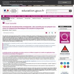 Concours de recrutement des enseignants : des conseils pour se préparer aux oraux en intégrant les thématiques de la laïcité et citoyenneté