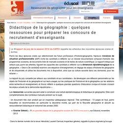 Didactique de la géographie : quelques ressources pour préparer les concours de recrutement d'enseignants