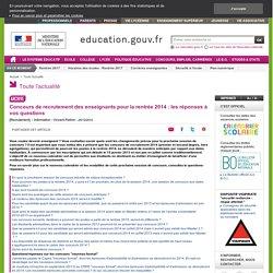 Concours de recrutement des enseignants pour la rentrée 2014 : les réponses à vos questions