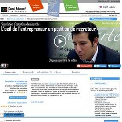 Simulation d'entretien de recrutement - L'oeil de l'entrepreneur en position de recruteur