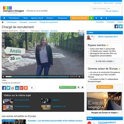 Chargé de recrutement - Europe en images Web Tv