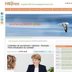 L'entretien de recrutement / sélection - Exemple - Fiche d'évaluation du candidat