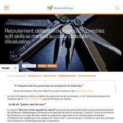Recrutement, détection de leaders… : quand les soft-skills se mettent au coeur des outils d'évaluation