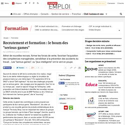 """Recrutement et formation: le boum des """"serious games"""""""