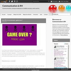 Jeu, RH et recrutement : game over ?