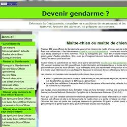 Recrutement : les maîtres-chiens de la Gendarmerie - Devenir gendarme ?