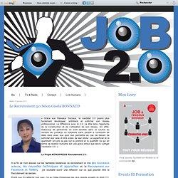 Le Recrutement 3.0 selon Gisela BONNAUD