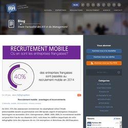 Recrutement mobile : avantages et inconvénients