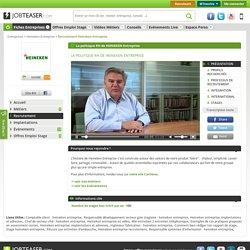 La politique de recrutement de Heineken Entreprise en vidéo sur JobTeaser