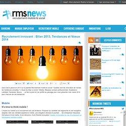 Recrutement innovant : Bilan 2013, Tendances et Voeux 2014