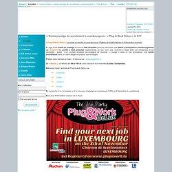 Soirée prestige de recrutement Luxembourgeois : « Plug & Work Delux », le 8/11 / Association des Diplômés de l'ICN