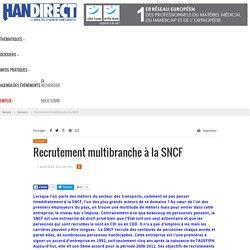 Recrutement multibranche à la SNCF – Handirect