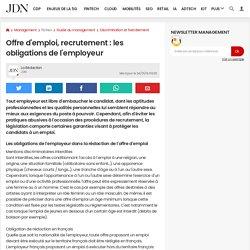 Offre d'emploi, recrutement: les obligations de l'employeur