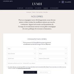 Offres emploi - Recrutement, opportunités de carrière - Groupe LVMH