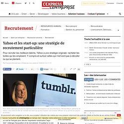 Yahoo et les start-up: une stratégie de recrutement particulière