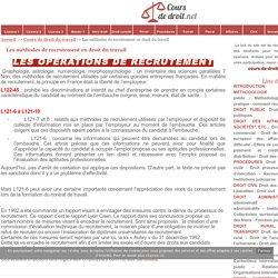 Les méthodes de recrutement en droit du travail - Cours de droit - fiches pratiques - info juridique