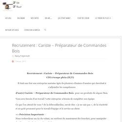 Recrutement : Cariste - Préparateur de Commandes Bois