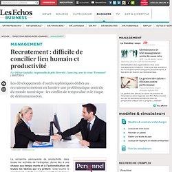 Recrutement : difficile de concilier lien humain et productivité