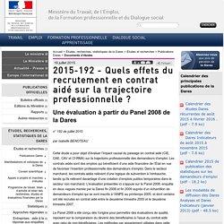 2015-192 - Quels effets du recrutement en contrat aidé sur la trajectoire professionnelle ?