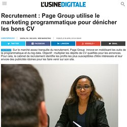 Recrutement : Page Group utilise le marketing programmatique pour dénicher les bons CV
