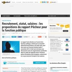 Recrutement, statut, salaires : les propositions du rapport Pêcheur pour la fonction publique