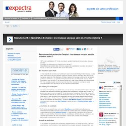 Recrutement et recherche d'emploi : les réseaux sociaux sont-ils vraiment utiles