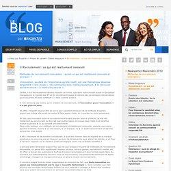 Recrutement : ce qui est réellement innovant - Blog Expectra