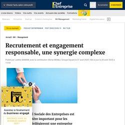 Recrutement et engagement responsable, une synergie complexe