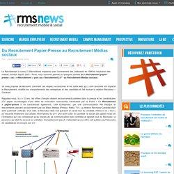 Du Recrutement Papier-Presse au Recrutement Médias sociaux