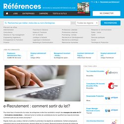 e-Recrutement : comment sortir du lot?