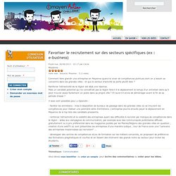 Favoriser le recrutement sur des secteurs spécifiques (ex : e-business)