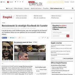 Recrutement: la stratégie Facebook de l'armée