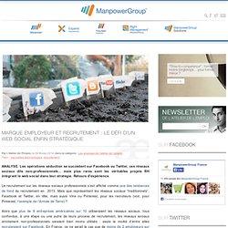 Marque employeur et recrutement : le défi d'un web social enfin stratégique