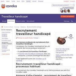 Recrutement travailleur handicapé : infos et conseils