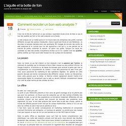 Comment recruter un bon web analyste ? « Blog web analytics – L'aiguille et la botte de foin